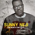 Sunny Neji – One North One Love