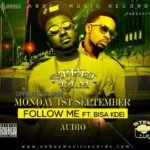 STEEL & Bisa Kdei soon to drop 'FOLLOW ME'