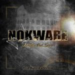 Brand new joint by TRUTH, calls it 'NOKWARE' feat. Dare