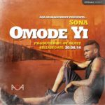 "Rising star SONA unveils new promo shots, announces new single ""Omode Yi"""