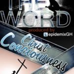 NEW VIDEO !!! The Word – Christ Consciousness