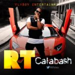 New Video: RT – Calabash [Official Audio/Video]