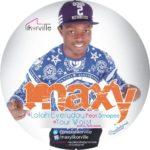 Likorville Inc.'s Maxy drops new single titled: UR WAIST