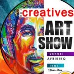 """THE CREATIVES"" Art Show to be live @ Afrikiko, Dec. 13"