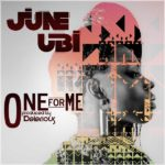 "June Ubi unveils long awaited video for ""One For Me"""