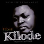 Official Audio: Ellojizi – Kilode