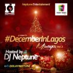 DJ Neptune presents #DecemberInLagos Vol 1 & 2 Mix-Tape