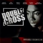 DOUBLE CROSS movie: 2 wins @ the Ghana Movie Awards + premiere date is 6th of Feb
