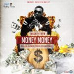 Mighty Faya drops 'Money Money'