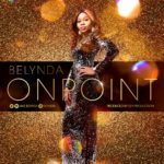 Rising Pop diva BELYNDA debuts exciting new video for 'On Point'