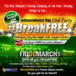 BreakFREE Independence Day Club Party on 6th March 2015