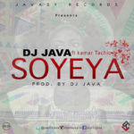 "Javasy records presents Dj Java ""Soyeya"" feat. Kamar Tachio"