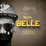 Must Listen: TRUTH wants a baby with Nadia Buari in new single titled – 'BELLE'
