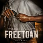 'FREETOWN' to premiere in Ghana on the 13th of March
