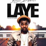 "Kiss Daniel drops follow up song ""LAYE"""