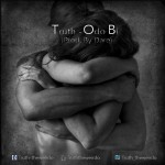 Truth unleashes new joint titled ODO BI