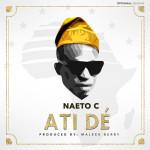 LISTEN: Atide by Naeto C