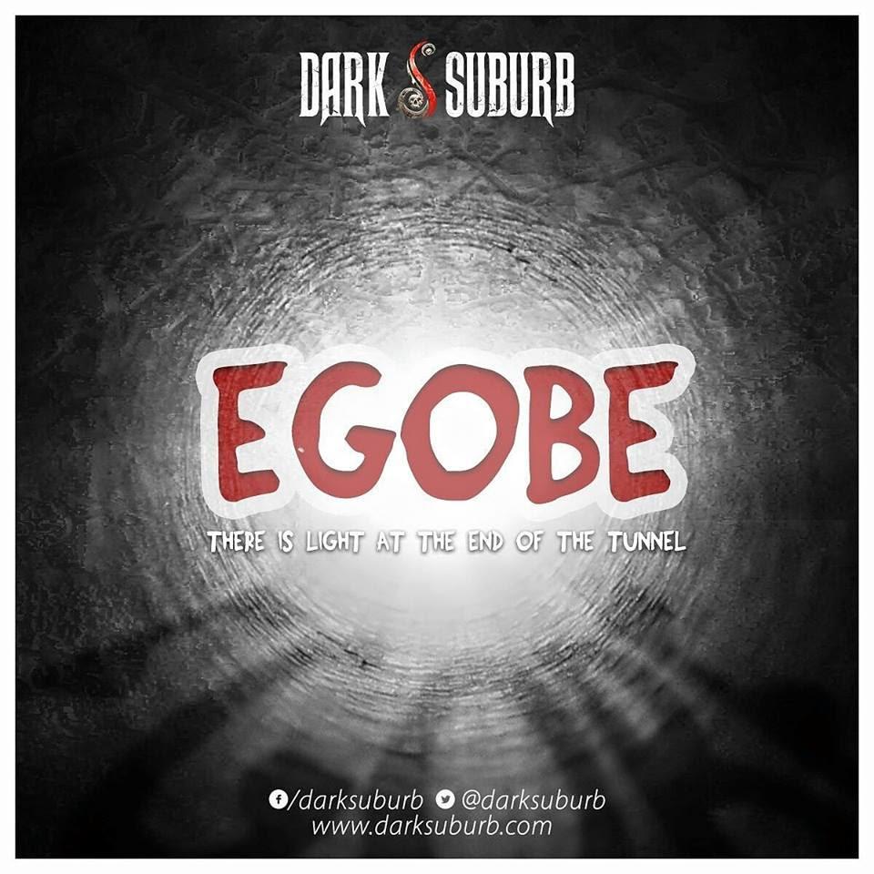 Dark Suburb-Egobe