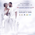 Get ready to join YVONNE OKORO as she premieres her 'Ghana Must Go' on the 2nd of January, '16