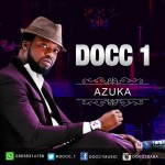 Docc 1 – Azuka [Audio]