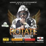Scientifically Banging: SCIENTIFIC drops 'ROTATION' ft. Quincy B