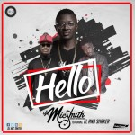 MUST LISTEN: DJ MicSmith wants to say 'HELLO' to y'al