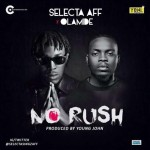 Selecta Aff features Olamide in new song & video