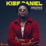 Kiss Daniel – Mama
