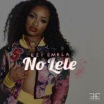 'No Lele' music video drops