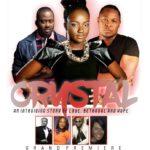 CRYSTAL: Desmond Elliot, Fehintola Olulana, Femi Jacobs, et al star in… See trailer