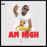 AM HIGH: Cabum drops new single ahead of Wanlov's video directives