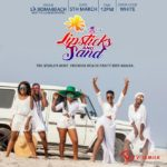 Game Changers: Girl Talk's LIPSTICKS AND SAND is on the 5th of March