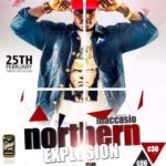 NORTHERN EXPLOSION: Maccasio storms Accra with an historic concert Feb. 25