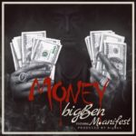 MONEY: Big Ben feat M.anifest