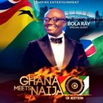 Historical Optimism… as uniBank, British Airways, MenzGold & RigWorld Boost GHANA MEETS NAIJA UK Concert on August 25