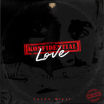 "ARISTOKRAT RECORDS PRESENTS: ""KONFIDENTIAL LOVE"""