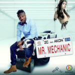"""MR. MECHANIC"" by 2C ft. Akon becomes our heartbeat from today…Audio & Video released today!"