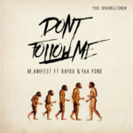 Don't Follow Me: M.anifest Ft. Yaa Pono & Bayku