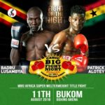 Patrick Alotey Headlines Cabic Big Fight Night On August 11 @ The Bukom Boxing Arena