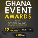 GHANA EVENT AWARDS 2018: Organizers to unveil Nominations on Friday, August 17, at Suzuki CFAO, Airport, Accra
