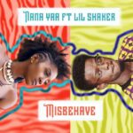NANAYAA loves to 'MISBEHAVE' because SHAKER understands her feelings…in this must listen to brilliance