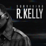 'SURVIVING R. KELLY': R. Kelly's accusers speak out about alleged abuse in new docu-series… a must watch!