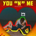 Video: YOU 'N' ME by StreetDreamPro