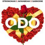 ODO (cover): Strongman x Akwaboah x Sarkodie