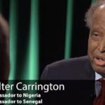 WALTER CARRINGTON -Former US Ambassador- is dead