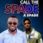 Corp Sayvee ft Chichiz – Call The Spade a Spade