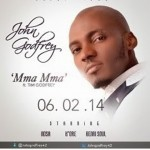 "Music Downloads: John Godfrey – ""Mma Mma (feat. Tim Godfrey)"" and ""Akachukwu"""