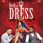 DEVIL IN A DRESS by Kafui premieres in Accra on the 6th