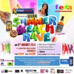 Ticket Ghana promises an Unforgettable SUMMER BEACH RAVE on the 9th of August 2014