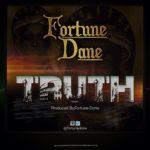 Fortune Dane speaks 'TRUTH' in new song